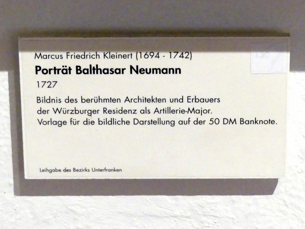 Balthasar Neumann (1687 Eger - 1753 Würzburg)