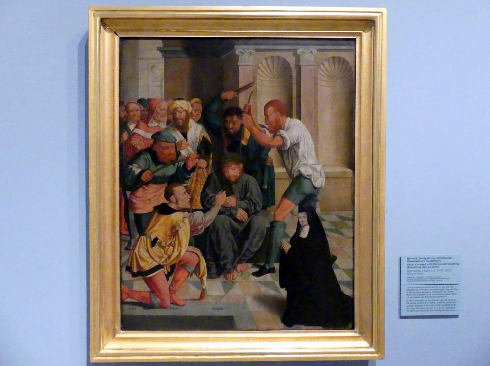 Bartholomäus Bruyn der Ältere: Dornenkrönung Christi mit kniender Benediktinerin als Stifterin, Um 1540