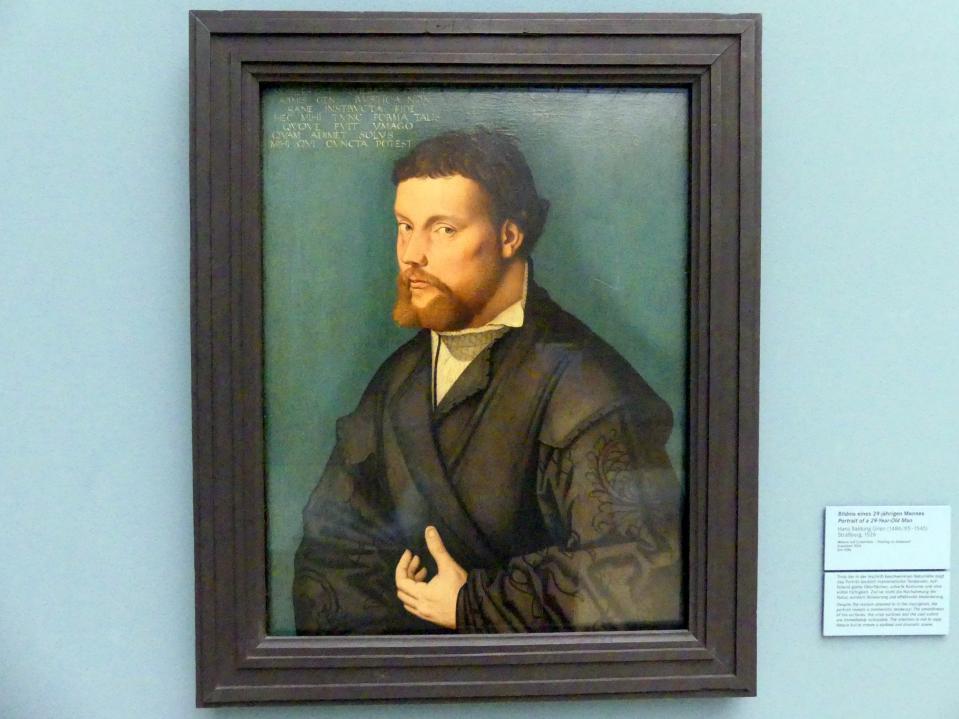 Hans Baldung Grien: Bildnis eines 29-jährigen Mannes, 1526
