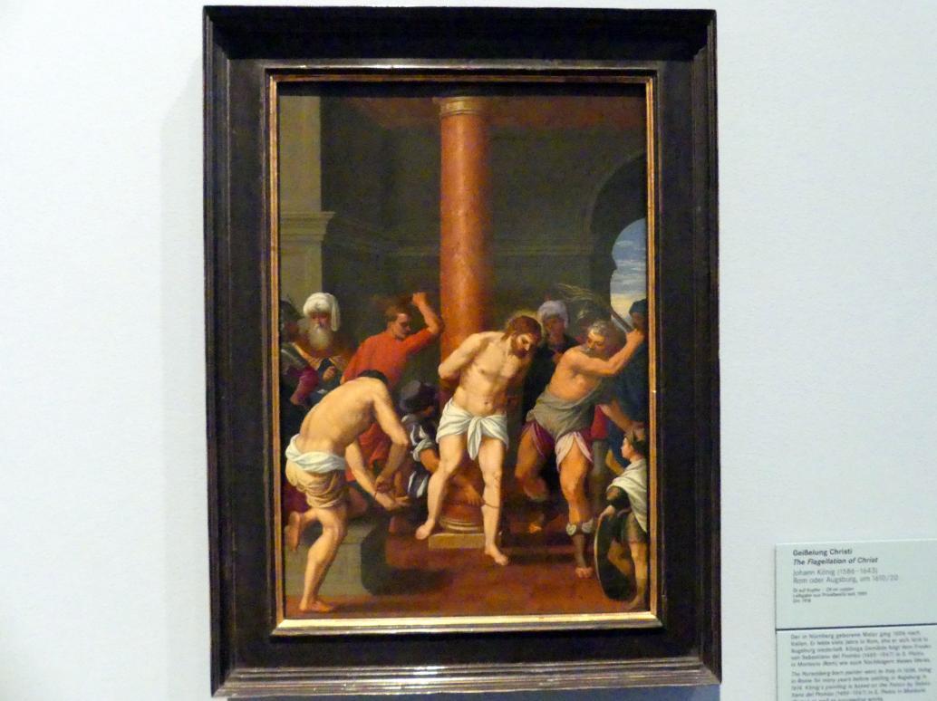 Johann König: Geißelung Christi, Um 1610 - 1620