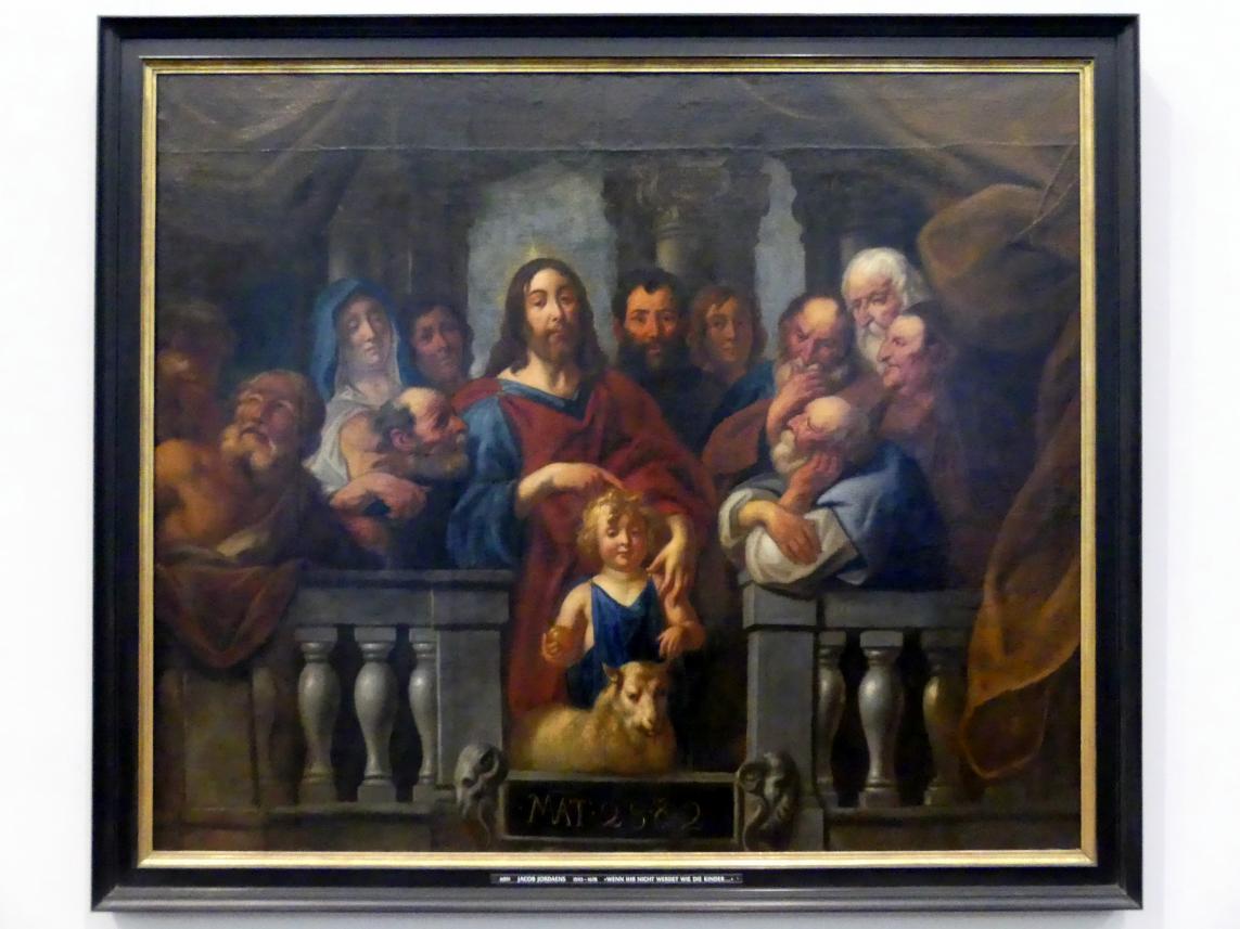 Jacob Jordaens: Wenn Ihr nicht werdet wie die Kinder, um 1660 - 1670