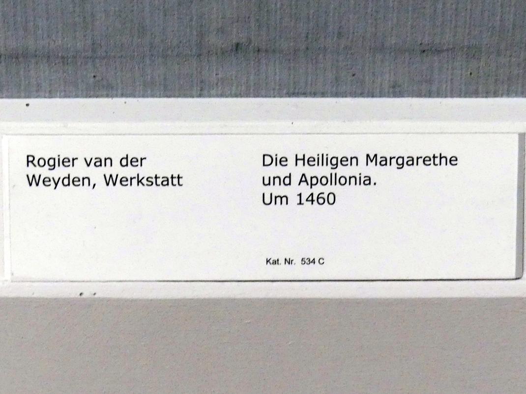 Rogier van der Weyden (Werkstatt): Die Heiligen Margarethe und Apollonia, Um 1460