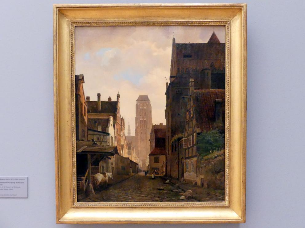Johann Friedrich Stock: Blick auf die Marienkirche in Danzig durch die Lavendelgasse, 1840