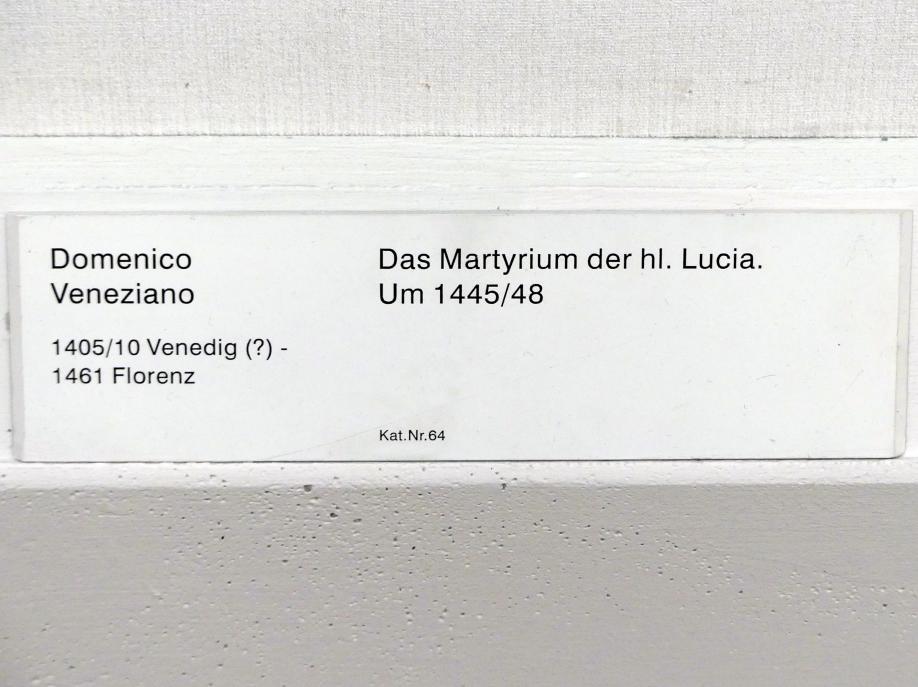 Domenico Veneziano: Das Martyrium der hl. Lucia, Um 1445 - 1448