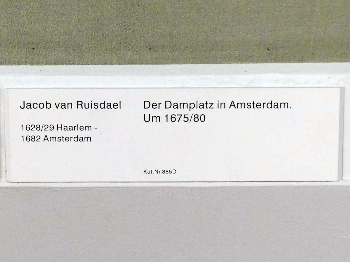 Jacob van Ruisdael: Der Damplatz in Amsterdam, um 1675 - 1680