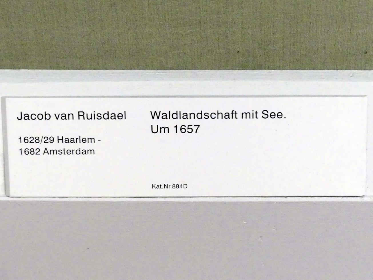 Jacob van Ruisdael: Waldlandschaft mit See, um 1657