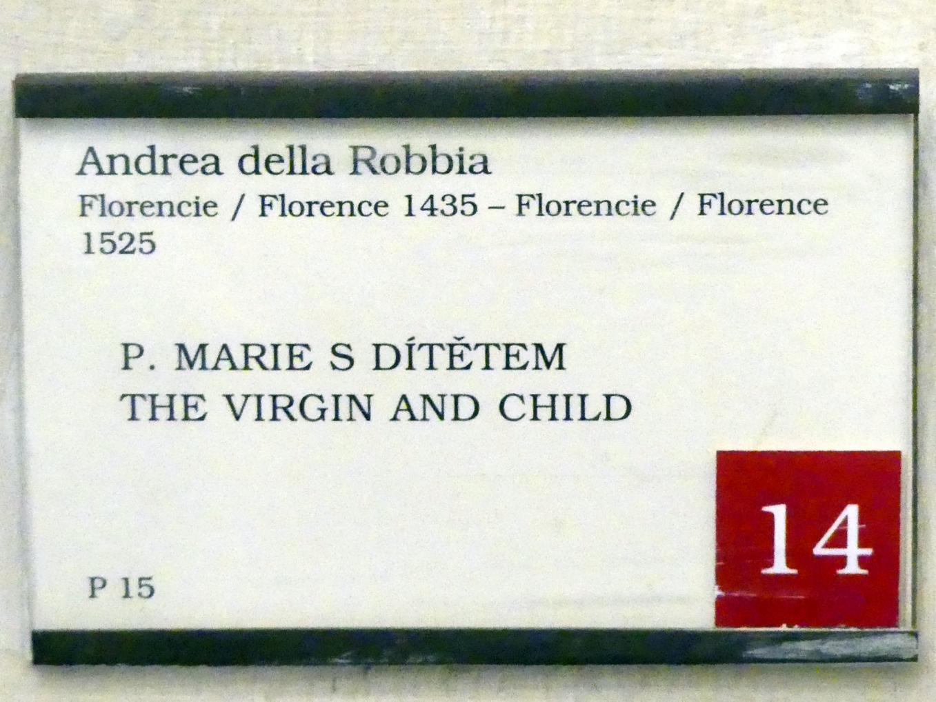 Andrea della Robbia: Maria mit Kind, 1525