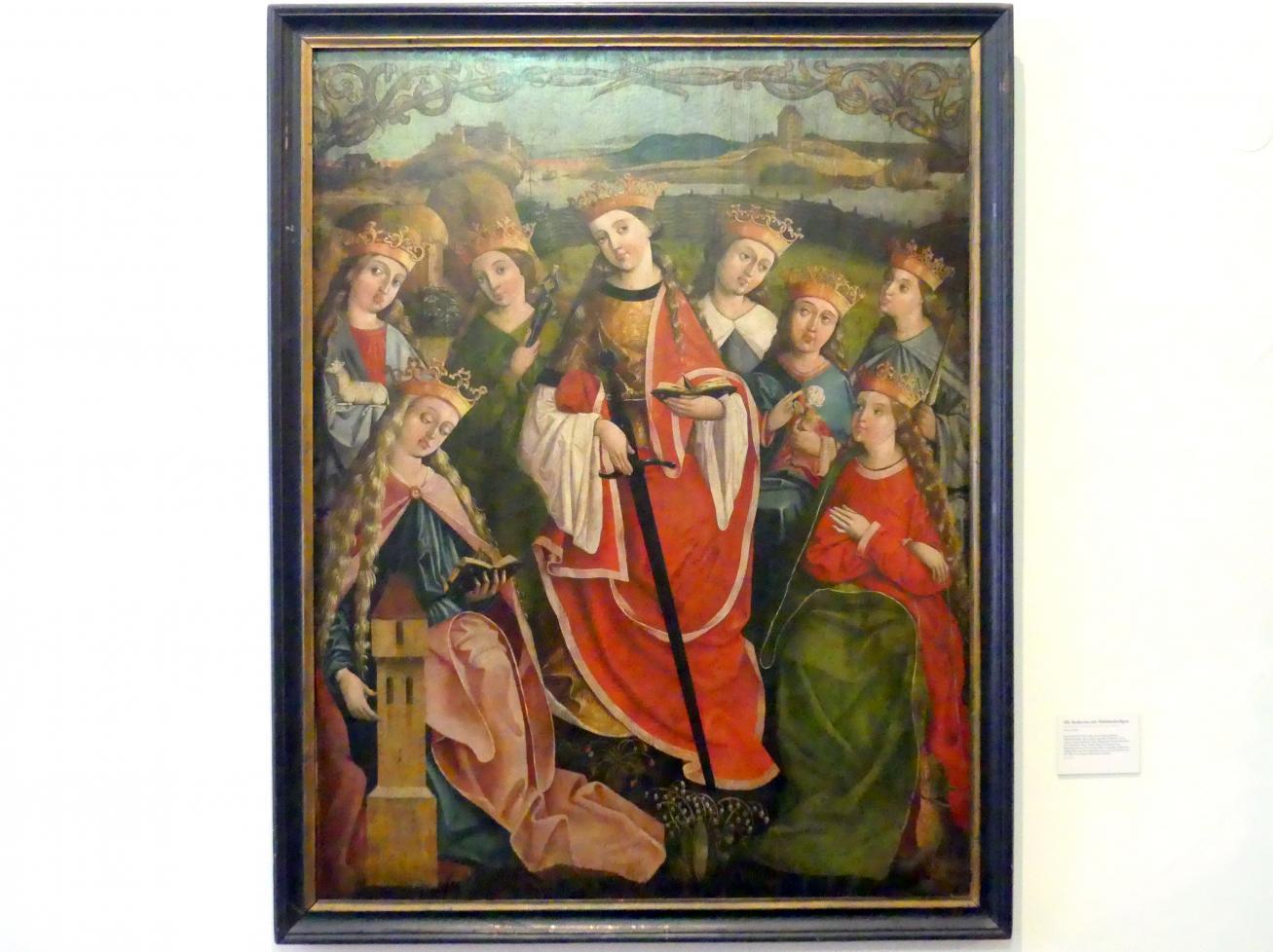 Hll. Katharina mit Mädchenheiligen, Um 1500 - 1510