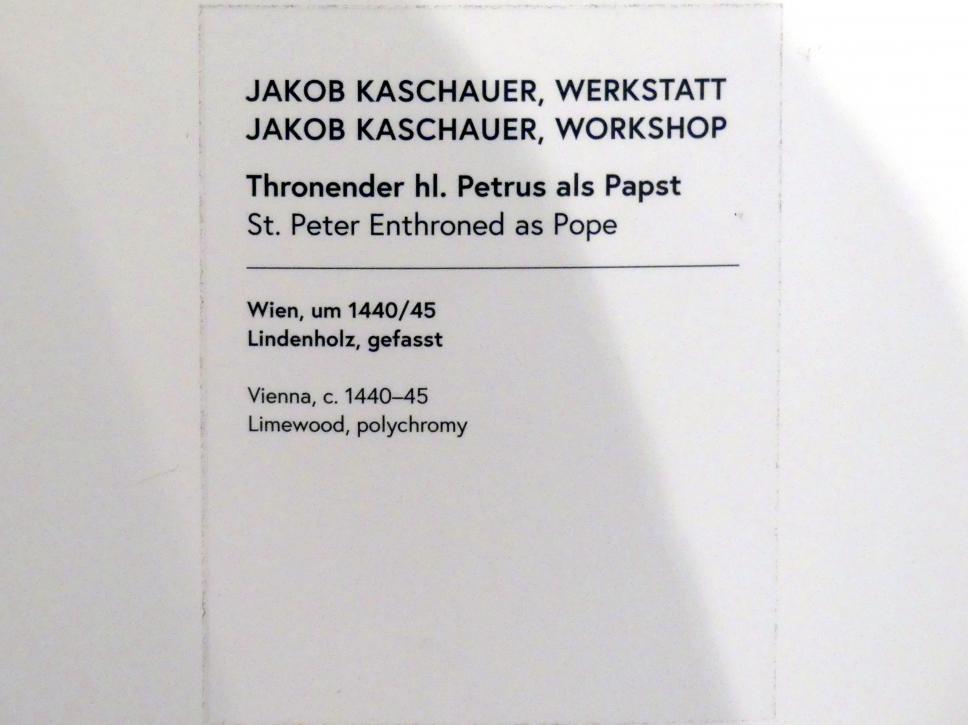 Jakob Kaschauer (Werkstatt): Thronender hl. Petrus als Papst, um 1440 - 1445, Bild 5/5