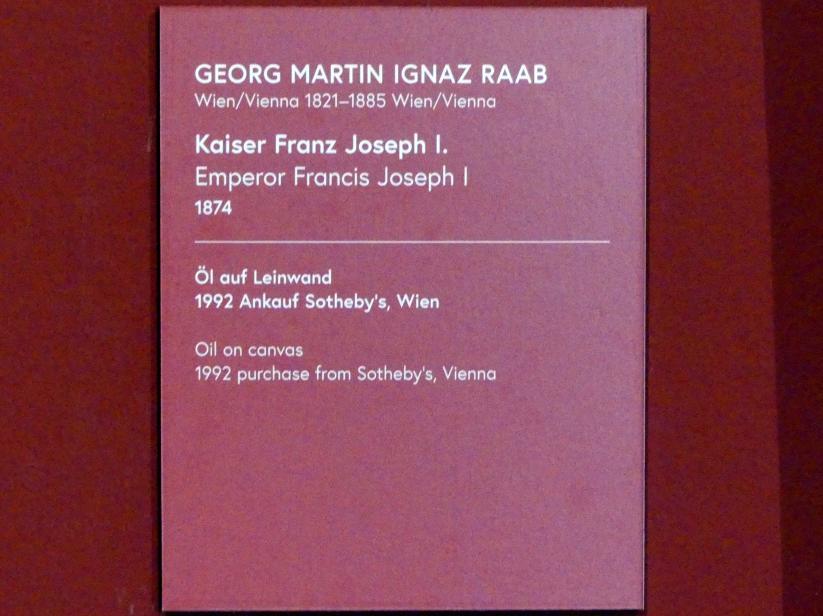 Georg Martin Ignaz Raab: Kaiser Franz Joseph I., 1874, Bild 2/2