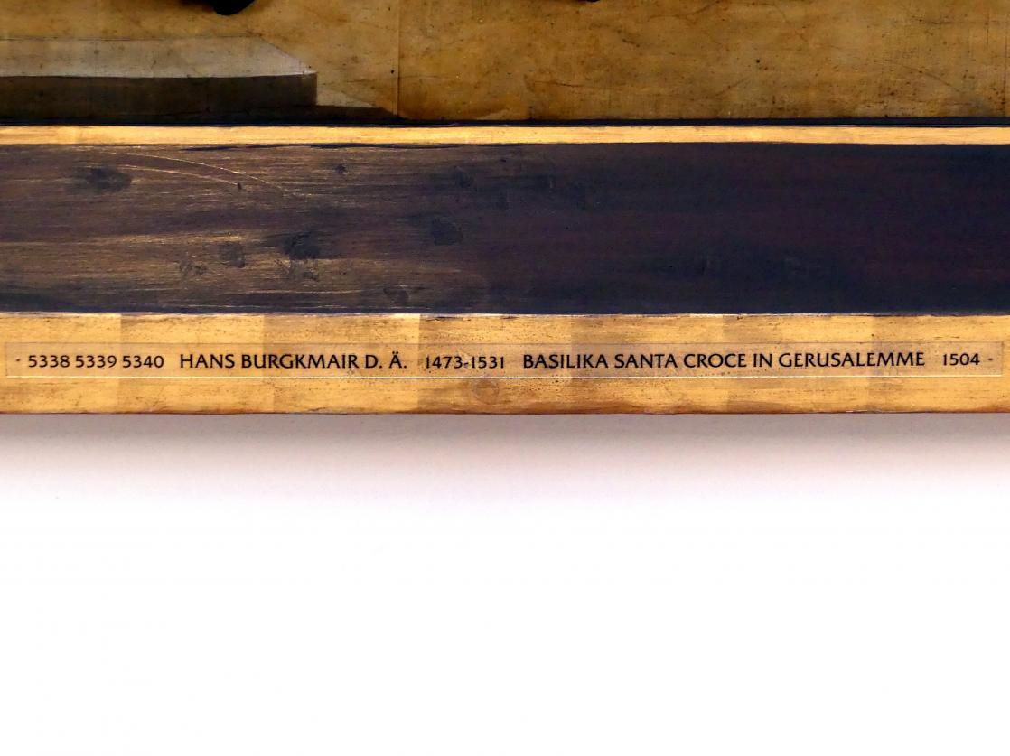Hans Burgkmair der Ältere: Basilika Santa Croce in Gerusalemme, 1504, Bild 2/3