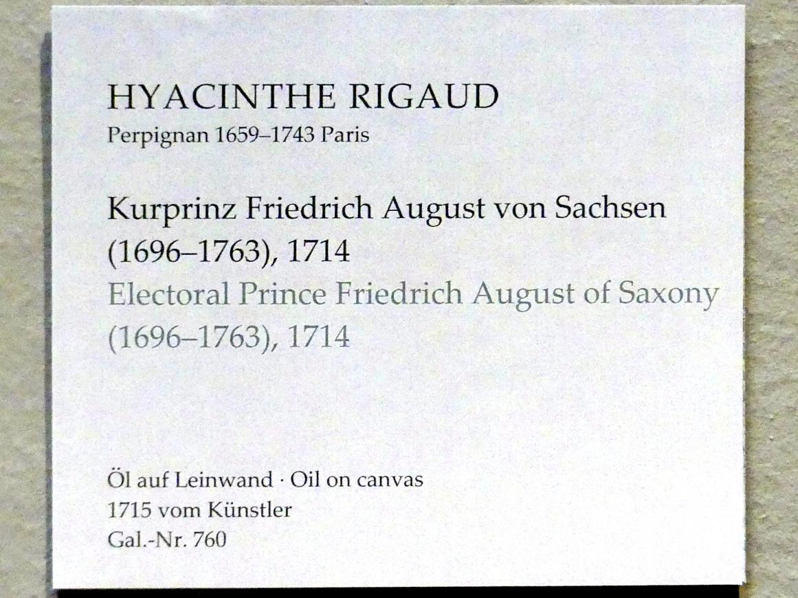 Hyacinthe Rigaud: Kurprinz Friedrich August von Sachsen (1696-1763), 1714