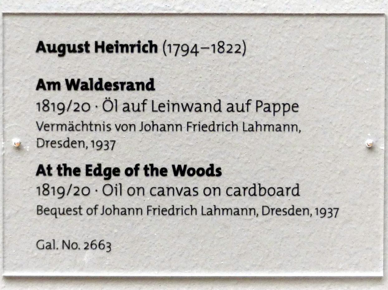 Johann August Heinrich: Am Waldesrand, 1819 - 1820