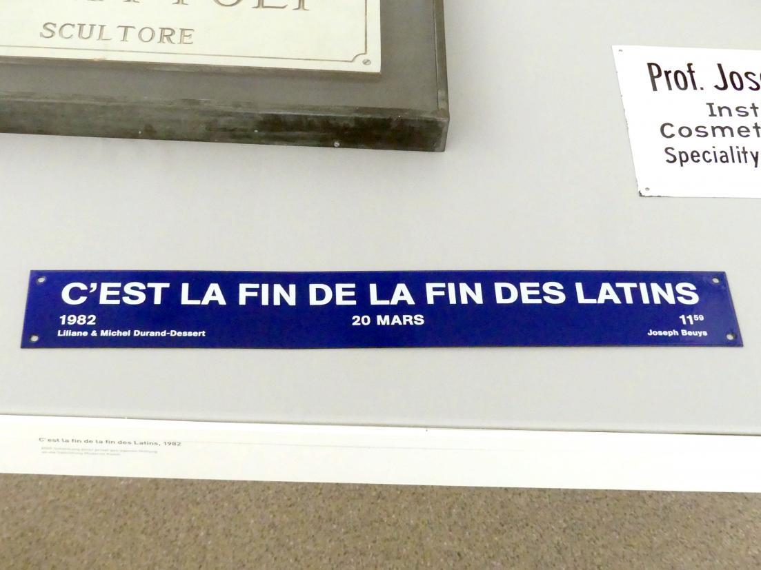 Joseph Beuys: C'est la fin de la fin des Latins - Dies ist das Ende des Endes des Lateins, 1982