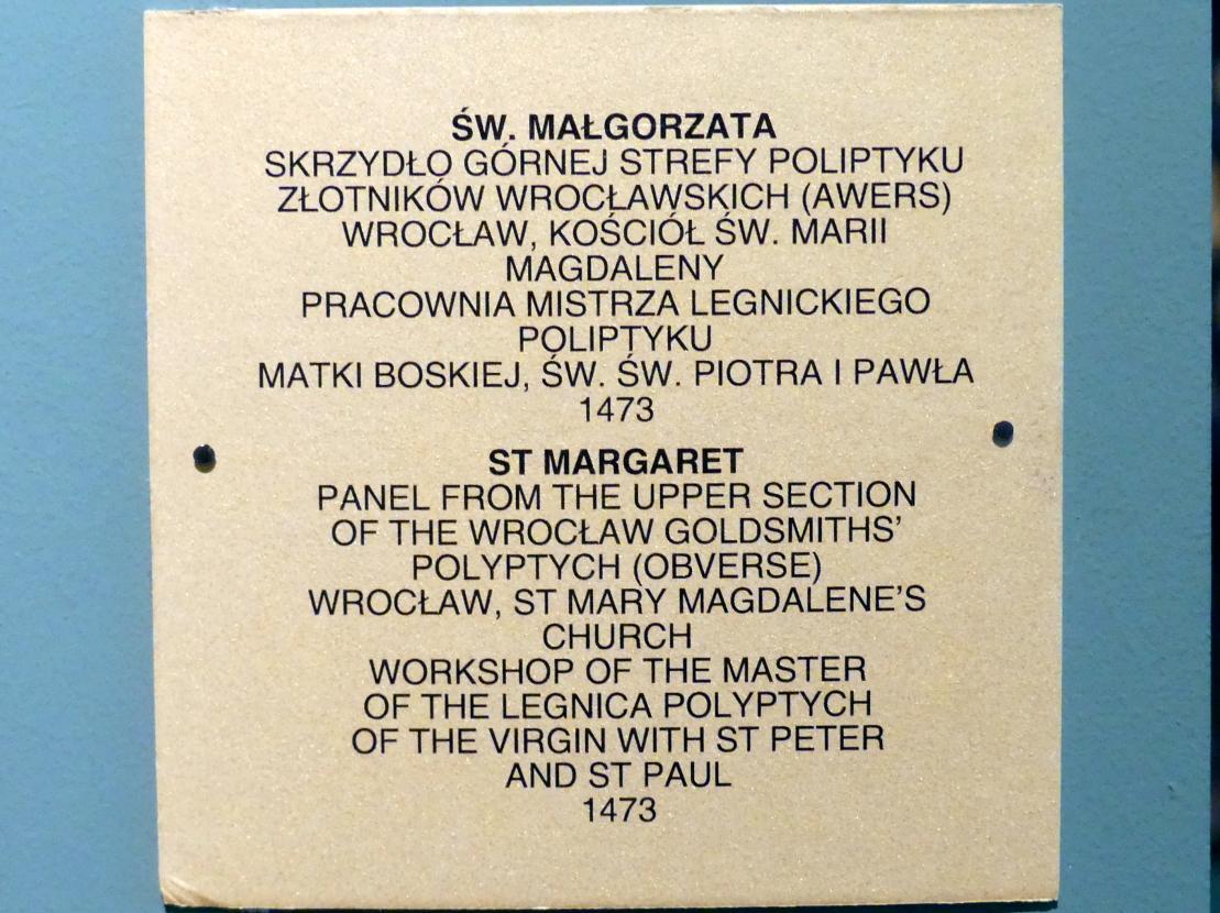 Meister des Liegnitzer Polyptychons der Jungfrau Maria und der hll. Peter und Paul (Werkstatt): Heilige Margareta, 1473, Bild 2/2