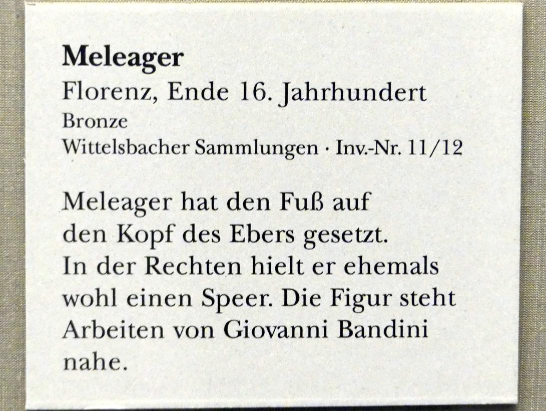 Meleager, Ende 16. Jhd.