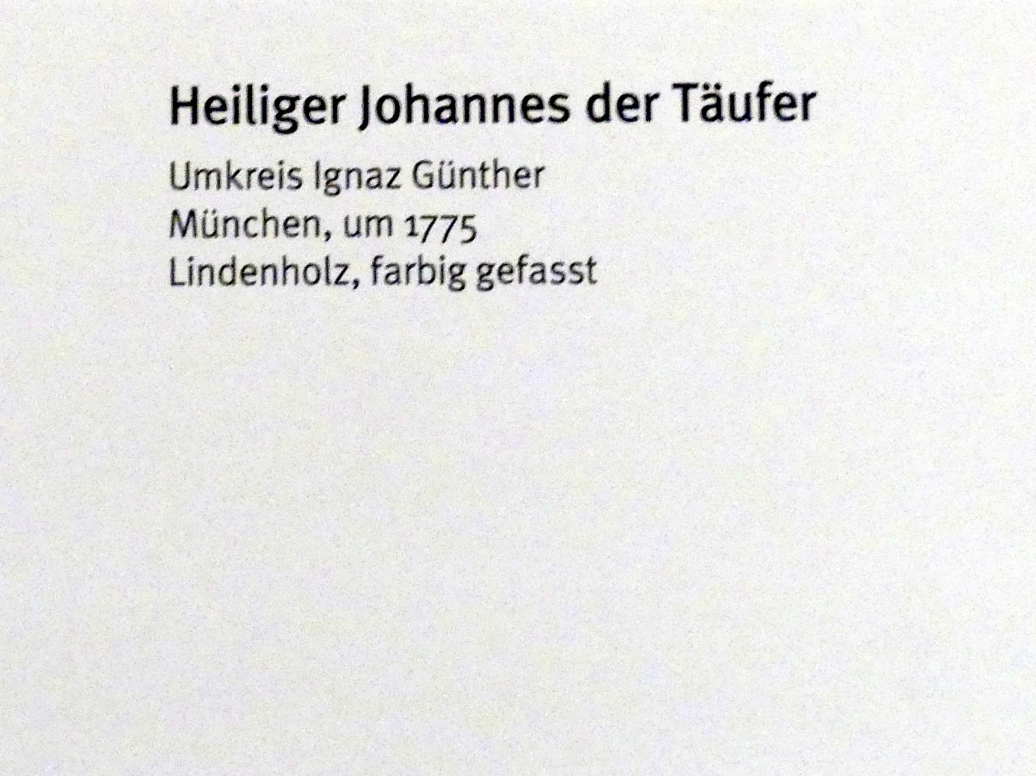 Ignaz Günther (Umkreis): Heiliger Johannes der Täufer, Um 1775