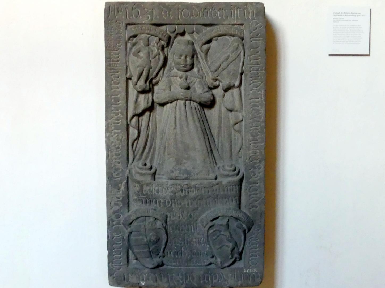 Epitaph der Brigitta Regina von Wolfskehl zu Reichenberg (gest. 1631), Um 1632