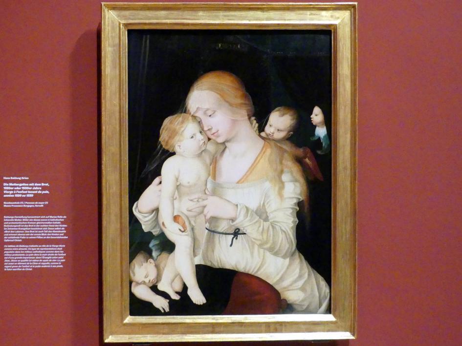 Hans Baldung Grien: Die Muttergottes mit dem Brot, um 1520 - 1540