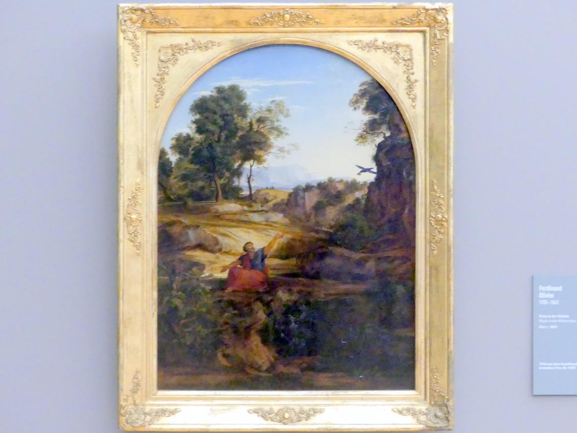 Ferdinand Johann von Olivier: Elias in der Einöde, um 1831